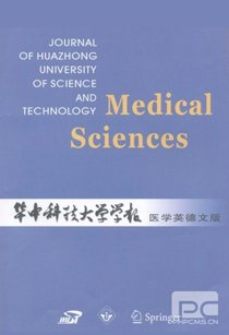 Journal of Huazhong University of Science and Technology - Medical Sciences